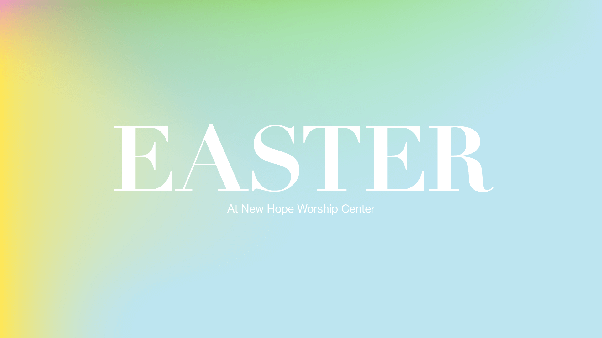 Easter at New Hope